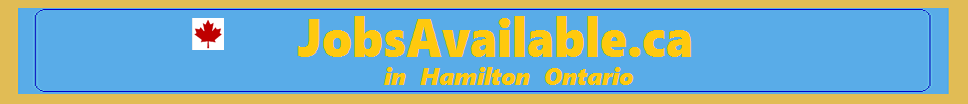 Work Hiring in Hamilton Ontario